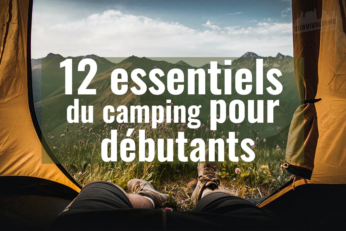 12 essentiels du camping